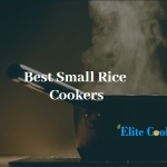 Best Small Rice Cooker Review-Guide For Comfortable Cooking