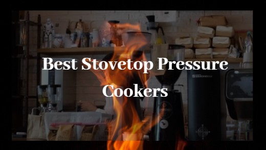 Best Stovetop Pressure Cookers
