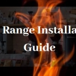 Gas Range Installation and Maintenance Guide To Follow
