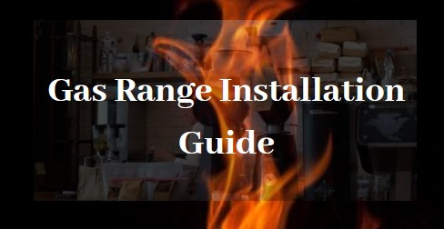 Gas Range Installation and Maintenance Guide