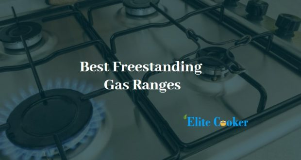 Best Freestanding Gas Ranges